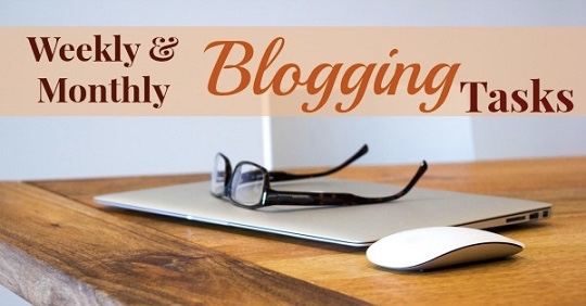 Daily and Weekly Blogging Tasks